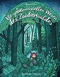 Die geheimnisvollen Wesen des Zauberwaldes — Malbuch für Erwachsene: Inspiration, Entspannung und Meditation