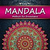 Mandala Malbuch für Erwachsene: 100 bezaubernde Mandalas zum Ausmalen und Entspannen | XXL-Malbuch für eine kreative Beschäftigung und Stressabbau | Harmony Flow