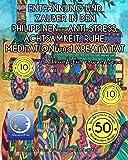 MALBUCH für ERWACHSENE: ENTPANNUNG und ZAUBER in den PHILIPPINEN - ANTI STRESS, ACHTSAMKEIT, RUHE, MEDITATION und KREATIVITÄT (Meditation, Entspannung und Achtsamkeit zum Ausmalen, Band 2)