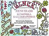Zencolor Kunstvoll kalligraphisch: 50 wortreiche Postkarten zum Ausmalen und Verschicken