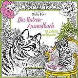 Das Katzen-Ausmalbuch mit Geschichten zum Entspannen (Malbuch für Erwachsene)