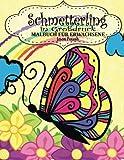 Schmetterling in Großdruck Malbuch Fur Erwachsene (Die streßvermindernde Adult Malvorlagen)