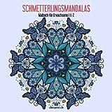 Schmetterlingsmandalas-Malbuch für Erwachsene 1 & 2