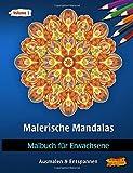 Malerische Mandalas: Malbücher für Erwachsene (Ausmalen & Entspannen, Band 3)