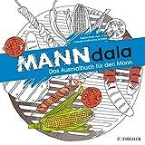 MANNdala: Das Ausmalbuch für den Mann (Malbuch für Erwachsene)