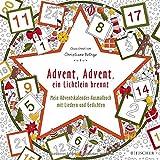 Advent, Advent, ein Lichtlein brennt: Mein Adventskalender-Ausmalbuch mit Liedern und Gedichten