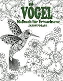 Vogel Malbuch Fur Erwachsene (Die Beruhigungs Erwachsene Malvorlagen)