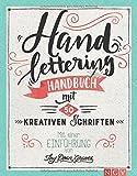 Handlettering: Handbuch mit 50 kreativen Schriften. Mit einer Einführung von Thy Doan Graves