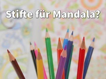Stifte für Mandala: Welche Stifte zum Ausmalen von Mandalas?